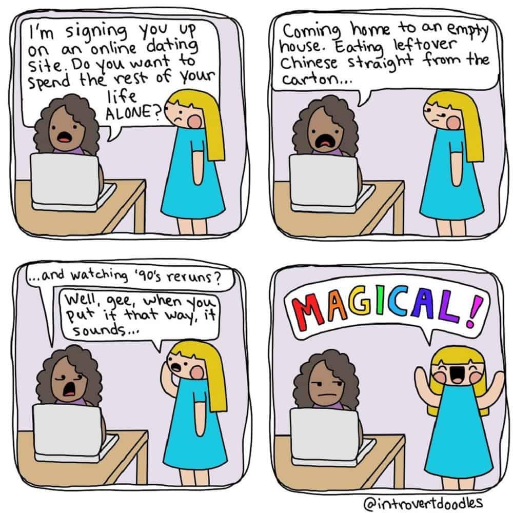 Een strip van Introvert Doodles over dat het magisch is om vrijgezel te zijn